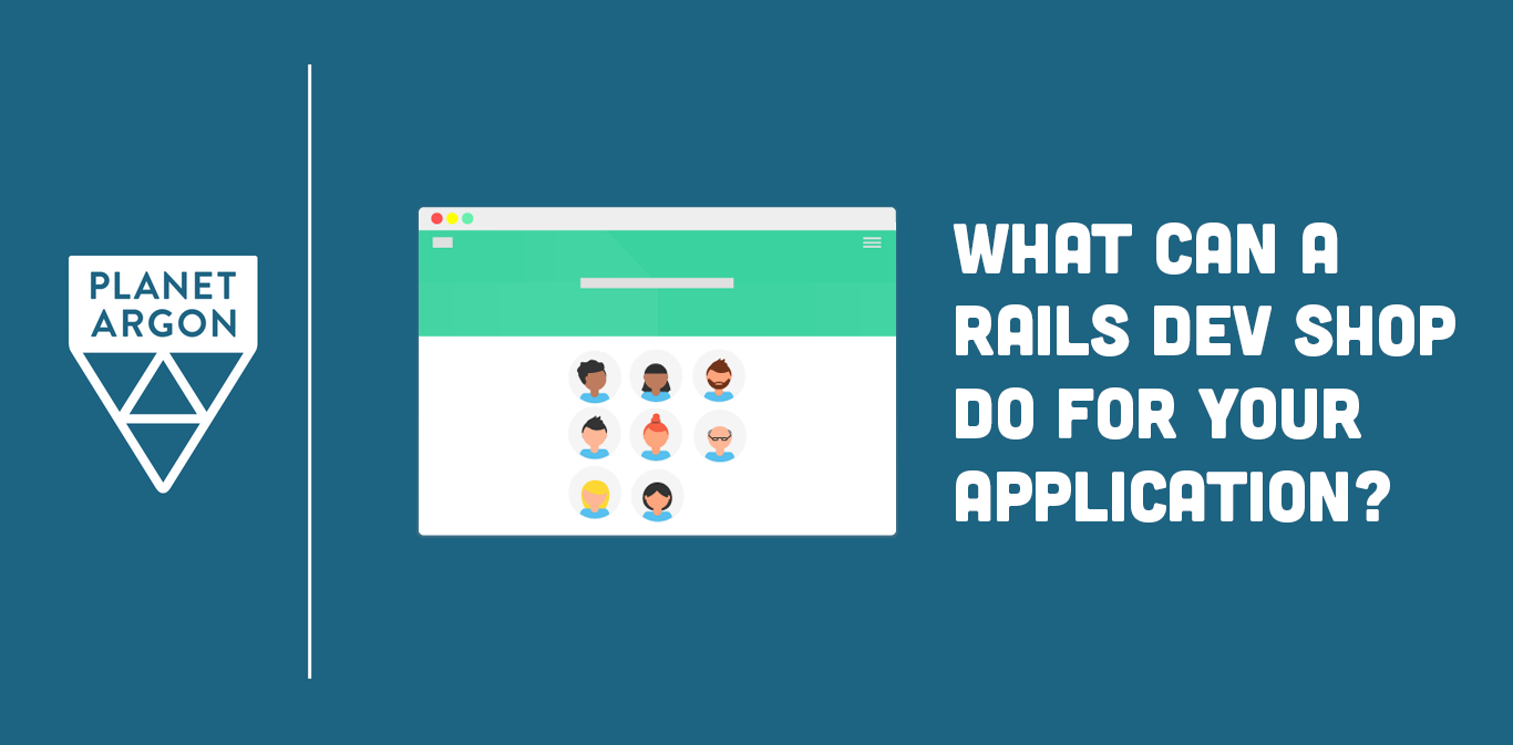 What Can a Rails Dev Shop Really Do for Your App?