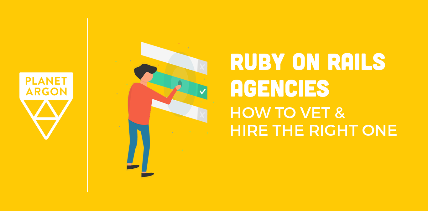 Ruby on Rails Agencies: How to Hire the Right One