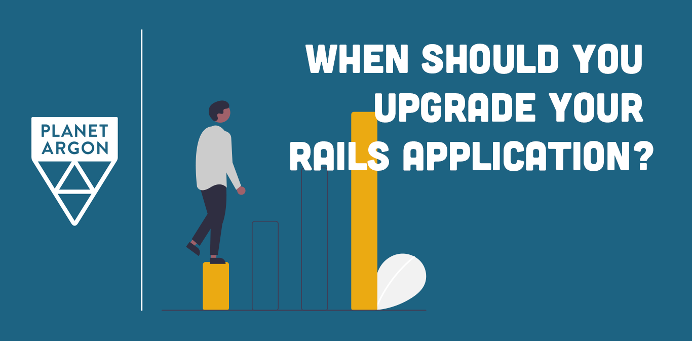 When Should You Upgrade Your Rails Application?